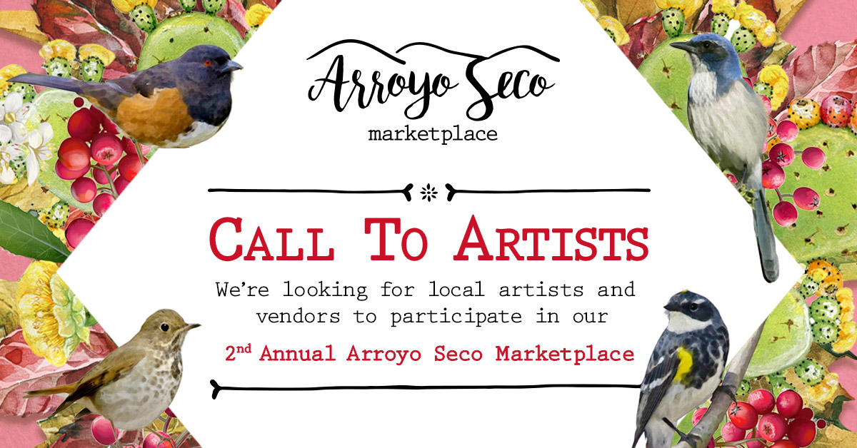 Be a part of our 2nd annual Arroyo Seco Marketplace!